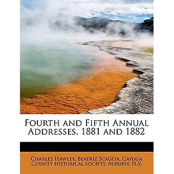 Fourth and Fifth Annual Addresses 1881 and 1882 by Hawley & Charles