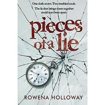 Stukken van een leugen door Holloway & Rowena