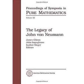 The Legacy of John Von Neumann by John Impagliazzo - 9780821842195 Bo