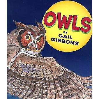 Owls by Gail Gibbons - Gail Gibbons - 9780823420148 Book