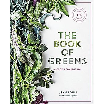 Book of Greens - A Cook's Compendium of 50 Varieties - from Arugula to
