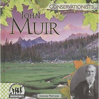 John Muir by Joanne Mattern - 9781624030949 Book
