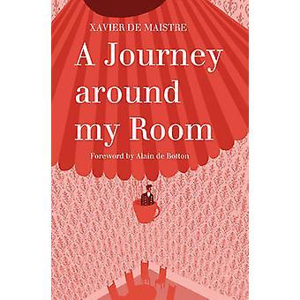 A Journey Around My Room by Xavier De Maistre - Andrew Brown - 978184