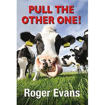 Pull the Other One by Pull the Other One - 9781910723807 Book