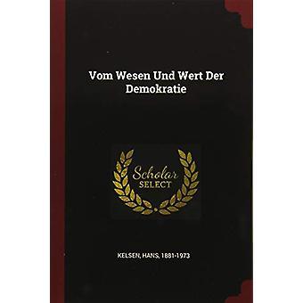 Vom Wesen Und Wert Der Demokratie by Hans Kelsen - 9781376100129 Book