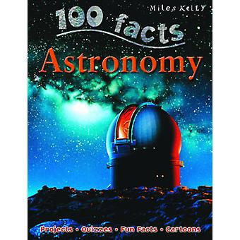 100 Facts  Astronomy by Miles Kelly