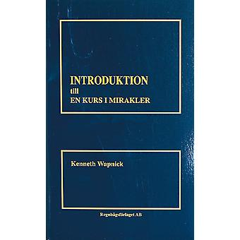 Introduction to a Course in Miracles 9789185757145
