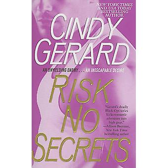 Risk No Secrets by Cindy Gerard - 9781439153611 Book