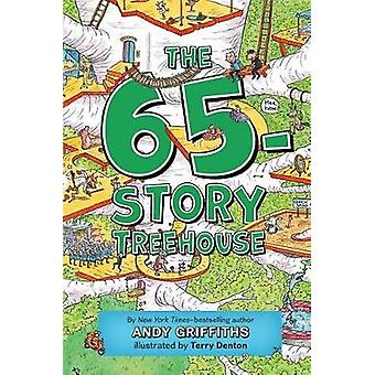 The 65-Story Treehouse by Andy Griffiths - 9781250102478 Book