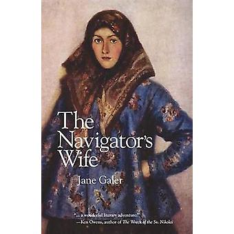 The Navigators Wife by Galer & Jane