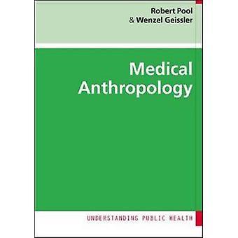 Medical Anthropology by Robert Pool