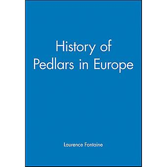 History of Pedlars in Europe by Laurence Fontaine - 9780745617411 Book