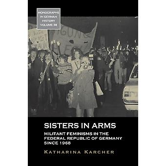 Sisters in Arms by Katharina Karcher