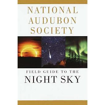 Field Guide to the Night Sky (A Chanticleer Press ed) by National Aud