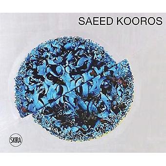 Saeed Kouros door Hamid Keshmirshekan