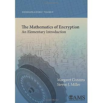 Matematik av kryptering: en elementär introduktion (matematiska World)