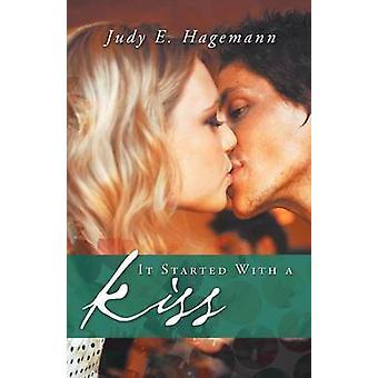 Det startet med et kyss Hagemann & Judy E.