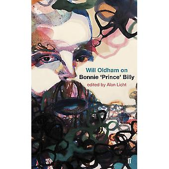 Will Oldham on Bonnie 'Prince' Billy (Main) by Will Oldham - Alan Lic