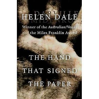 Die Hand, die das Papier von Dale & Helen signierte
