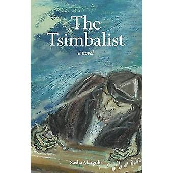 The Tsimbalist de Margolis et Sasha