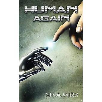 Human Again by Wirk & Nina