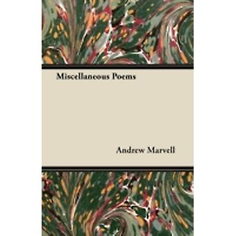 Miscellaneous Poems by Marvell & Andrew