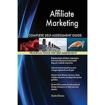 Affiliate Marketing Complete SelfAssessment Guide by Blokdyk & Gerardus