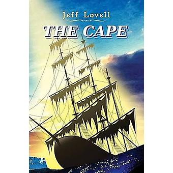 The Cape by Lovell & Jeff