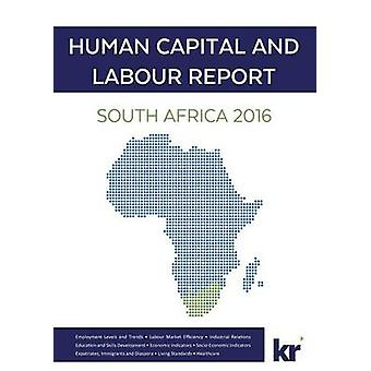 Human Capital And Labour Report South Africa 2016 by Crous & Wilhelm
