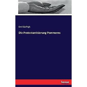 Die Protestantisierung Pommerns by Gorigk & Emil
