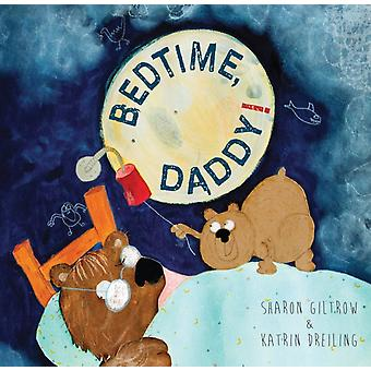 Bedtime Daddy by Sharon Giltrow