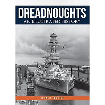 Dreadnoughts - An Illustrated History by Gerald Toghill - 978144568635
