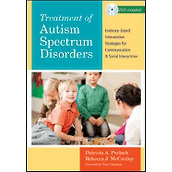 Treatment of Autism Spectrum Disorders - Evidence-Based Intervention S