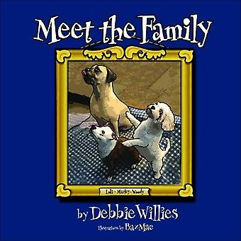 Meet the Family by Debbie Willies - 9781916500150 Book