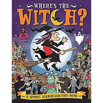 Where's the Witch? - A Spooky Search-and-Find Book by Chuck Whelon - 9