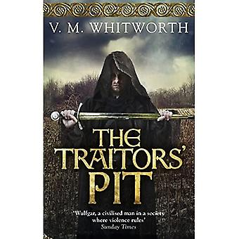The Traitors' Pit: (Wulfgar 2)