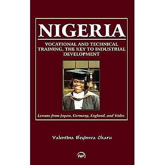Nigeria - Vocational And Technical Training - The Key To Industrial De
