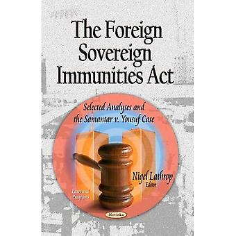 THE FOREIGN SOVEREIGN IMMUNITIES ACT S (Laws and Programs)