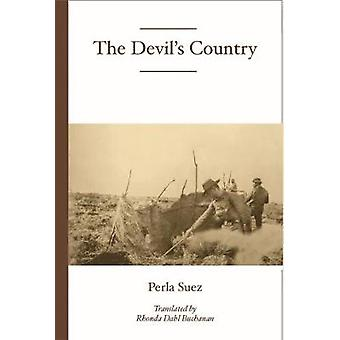 The Devil's Country by Perla Suez - 9781945680335 Book