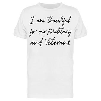 Tacksam för våra militära veterinärer Män & apos, s T-Shirt