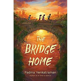 The Bridge Home by Padma Venkatraman - 9781984813602 Book