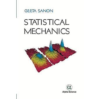 Statistical Mechanics by Geeta Sanon - 9781783323579 Book