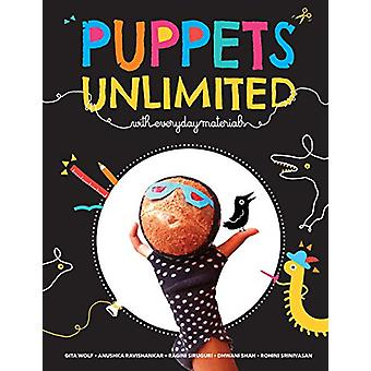 Puppets Unlimited - With Everyday Materials by Gita Wolf - 97893831456