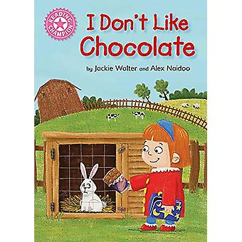Reading Champion - I Don't Like Chocolate - Pink 1B di Jackie Walter -