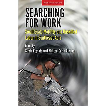 Searching for Work - Small-Scale Mobility and Unskilled Labor in South