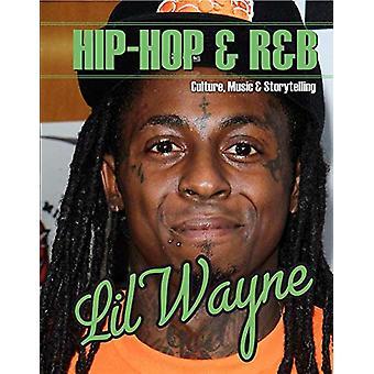 Lil Wayne by Carlie Lawson - 9781422243657 Book