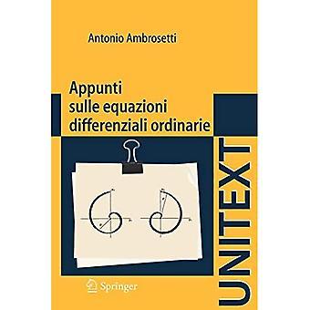 Appunti Sulle Equazioni Differenziali Ordinarie (Unitext: La Matematica Per� il 3+2)