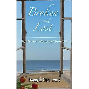 Broken and Lost - Newton Westerby Chronicles av Gwenyth Clare Lyn