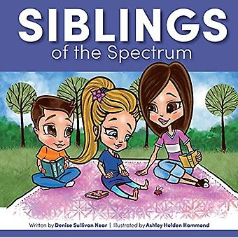 Siblings of the Spectrum by Denise Sullivan Near