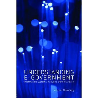 Förstå e-förvaltningssystem för informationssystem i offentlig förvaltning av Vincent Homburg